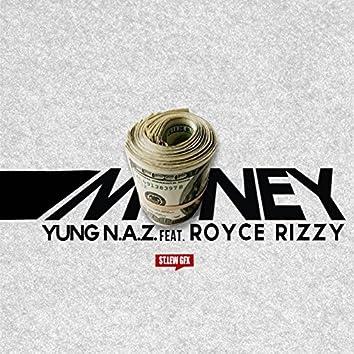 Money (feat. Royce Rizzy)