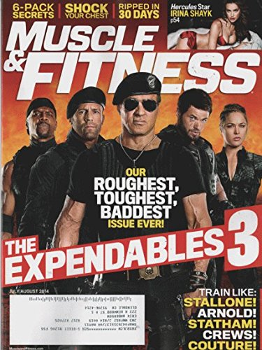 Muscle & Fitness 2014 July, August - The Expendables 3: Train Like: Stallone!, Armold, Statham!, Crews!, Couture.