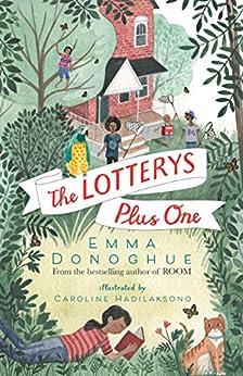 The Lotterys Plus One by [Emma Donoghue, Caroline Hadilaksono]