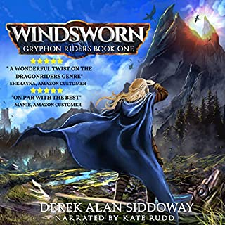 Windsworn     Gryphon Riders Trilogy, Book 1              By:                                                                                                                                 Derek Alan Siddoway                               Narrated by:                                                                                                                                 Kate Rudd                      Length: 7 hrs and 14 mins     1 rating     Overall 3.0