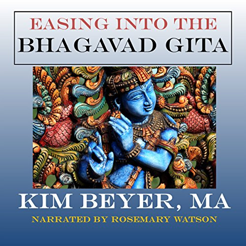 Easing into the Bhagavad Gita audiobook cover art