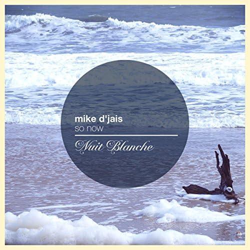 Mike D' Jais