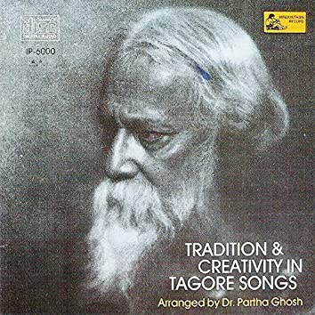 Tradition & Creativity In Tagore Songs
