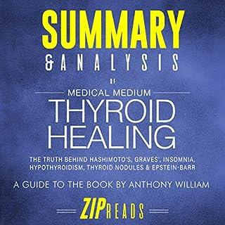 Summary & Analysis of Medical Medium: Thyroid Healing audiobook cover art