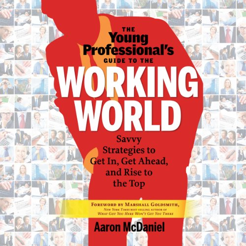 The Young Professional's Guide to the Working World audiobook cover art
