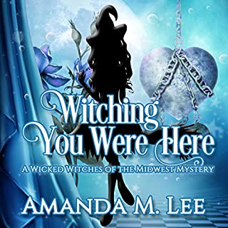 Witching You Were Here audiobook cover art