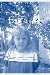 Twinkle: a memoir Kindle Edition