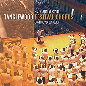 Celebrating the 40th Anniversary of the Tanglewood Festival Chorus