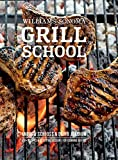Grill School: 100+ Recipes & Essential Lessons for Cooking on Fire (Williams-Sonoma) (English Edition)