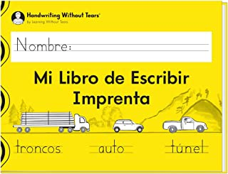 Learning Without Tears Mi Libro de Escribir Imprenta (Spanish)- Handwriting Without Tears- Grade 1, Print, Letters, Words,...