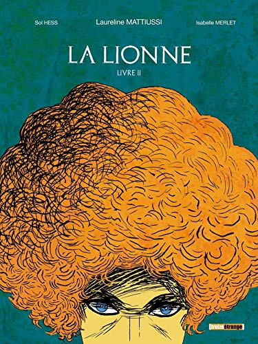 La Lionne - Livre II