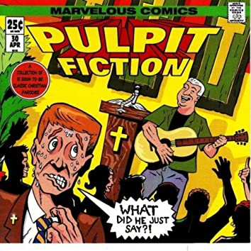 Pulpit Fiction