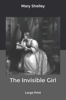 The Invisible Girl: Large Print