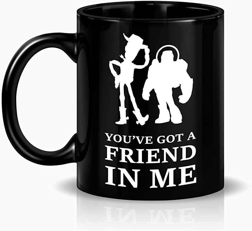 SAYOMEN Toy Story Woody And Buzz Lightyear Youve Got A Friend In Me MUG 15oz Unique Coffee Mug Ceramic Coffee Mug Gift For Men Or Women Funny Mug Dad Birthday Gift