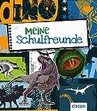 Meine Schulfreunde: Dinosaurier (Meine Freunde) - Cornelia Giebichenstein