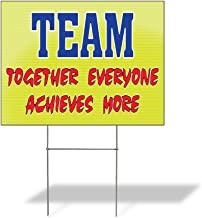 Team Together Everyone Achieves More Outdoor Lawn Decoration Corrugated Plastic Yard Sign - 18inx24in, Free Stakes