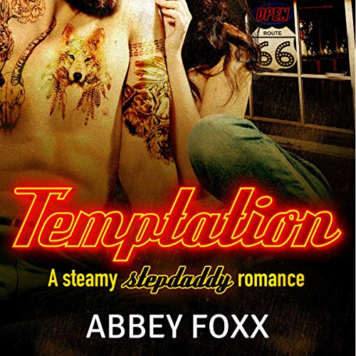 Temptation: A Steamy Stepdaddy Romance audiobook cover art