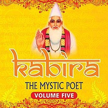 Kabira (The Mystic Poet), Vol. 5
