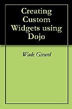 Creating Custom Widgets using Dojo