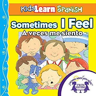 Kids Learn Spanish: Sometimes I Feel (Feelings) audiobook cover art
