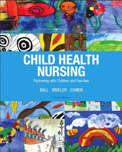 Child Health Nursing Plus NEW MyNursingLab with Pearson eText -- Access Card Package (3rd Edition)