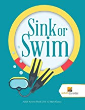 Sink or Swim : Adult Activity Book | Vol 1 | Math Games
