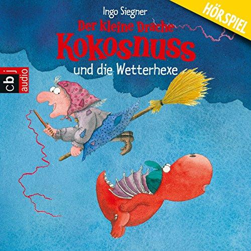 Der kleine Drache Kokosnuss und die Wetterhexe Titelbild