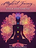 Mystical Journey: Enlightenment - Pure Consciousness, Sahasrara Chakra: Chanting Om with Thunder