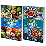 Greek And Pescatarian Cookbook: 2 Books In 1: Learn How Cook At Home 140 Fish Seafood And Greek Recipes (English Edition)