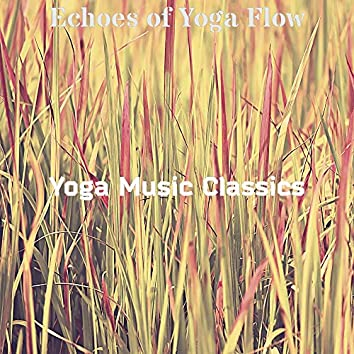 Echoes of Yoga Flow