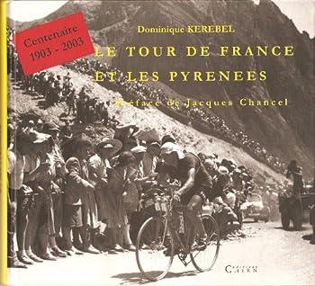 Paperback Le Tour de France et les Pyrenees [French] Book
