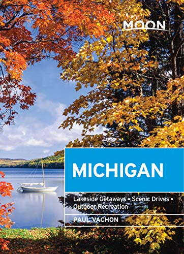 Moon Michigan: Lakeside Getaways, Scenic Drives, Outdoor Recreation (Travel Guide) (English Edition)