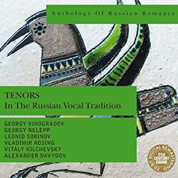 Anthology of Russian Romance: Tenors in the Russian Vocal Tradition