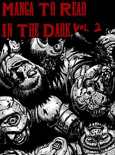 Manga To Read In The Dark Vol. 2 (Best Manga) (English Edition)