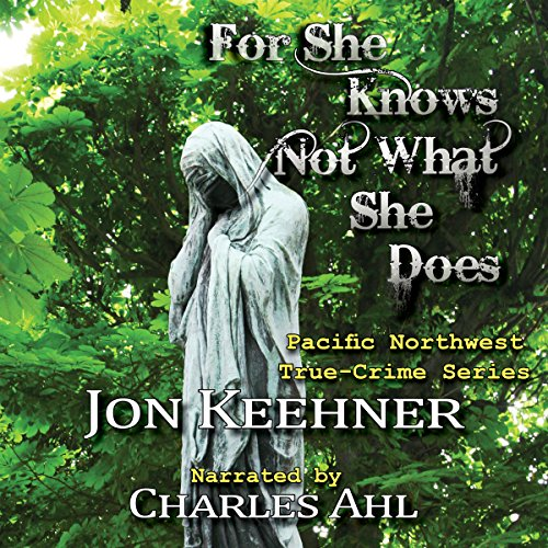 For She Know Not What She Does audiobook cover art