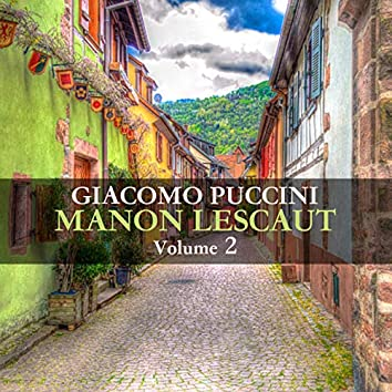 Puccini: Manon Lescaut (Volume 2)