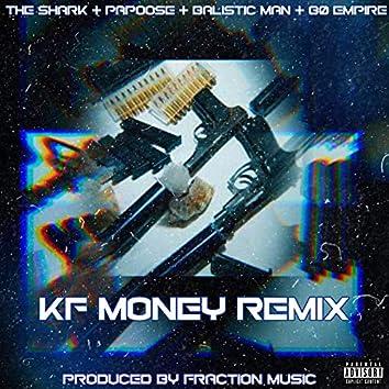 Kf Money (Remix)