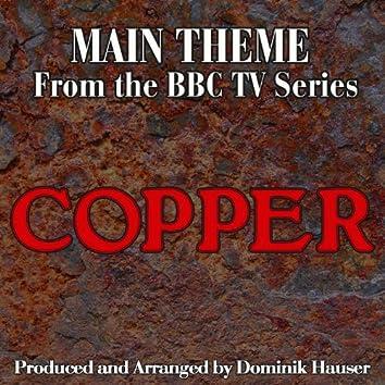 "Copper: Main Title (From the Original Score to ""Copper"")"
