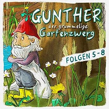 Gunther der grummelige Gartenzwerg: Folge 5 - 8