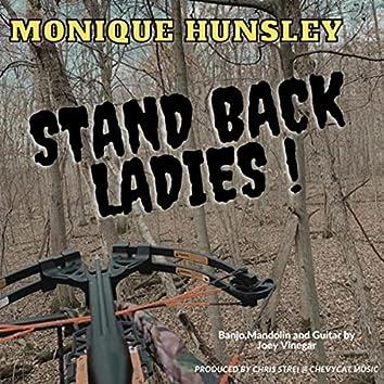 Stand Back Ladies (feat. Joey Vinegar)
