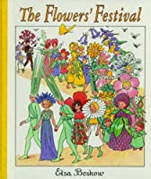 The Flowers' Festival: Mini edition by Elsa Beskow(2010-03-15)