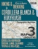 Hiking & Trekking in Cordillera Blanca & Huayhuash Map 3 (South) Cordillera Huayhuash, Chiquian, Llamaq, Cajatambo, Yerupajá & Siula Peaks Topographic ... Guide Trail Maps Peru Huaraz Huascaran)