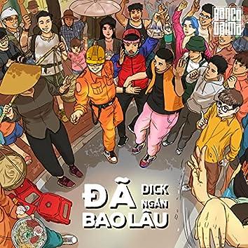 Đã Bao Lâu (CHARLES. Remix)