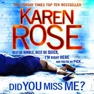 Did You Miss Me?     The Baltimore Series, Book 3              By:                                                                                                                                 Karen Rose                               Narrated by:                                                                                                                                 Jennifer Woodward                      Length: 20 hrs and 37 mins     154 ratings     Overall 4.3