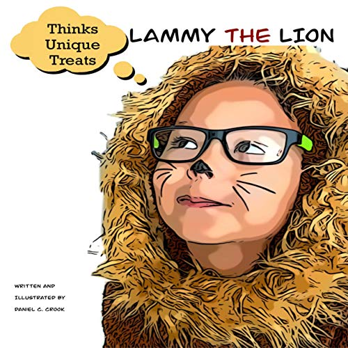 Lammy the Lion: Thinks Unique Treats (A children's book about making good food choices from the What About Bob? Series) (English Edition)