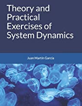 Theory and Practical Exercises of System Dynamics