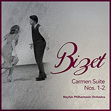 Bizet: Carmen Suite Nos. 1-2