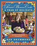 Pioneer Woman Cooks—A Year of Holidays (Enhanced Edition), The v2: 140 Step-by-Step Recipes for...