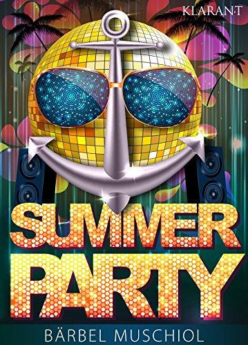 Summer Party. Erotischer Roman von [Muschiol, Bärbel]
