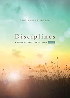 The Upper Room Disciplines 2019: A Book of Daily Devotions